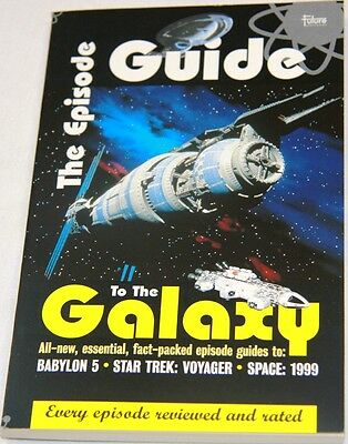 Babylon 5 : Sfx Eposodes Guide Signed By Claudia Christian & Bruce Boxleitner