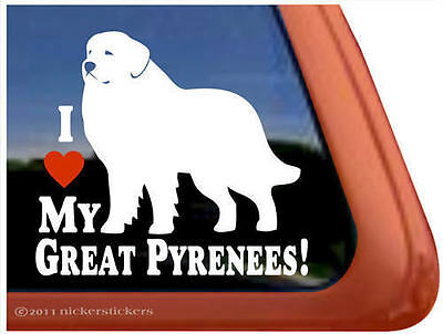 I LOVE MY GREAT PYRENEES High Quality Dog Window Decal Sticker