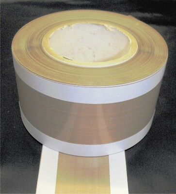 "PTFE GLASS CLOTH FABRIC HEAT SEAL ZONE TAPE .005""x165o/ax30Mtrs(25/115/25)C7S3P6"
