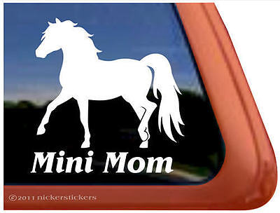 MINI MOM ~ Quality Vinyl Miniature Horse Trailer Window Decal Sticker
