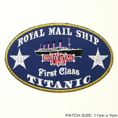 RMS TITANIC - White Star Line First Class Passenger  Embroidered Iron-On Patch!