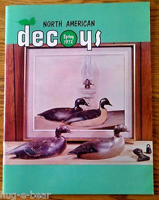North American Decoys - Wildfowl Carvers and Collectors News -Spring 1972
