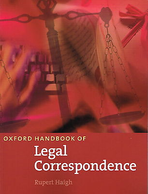 OXFORD HANDBOOK OF LEGAL CORRESPONDENCE by Rupert Haigh @NEW@