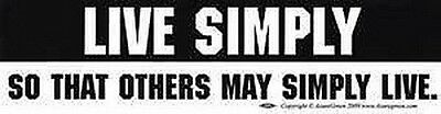 BUMPER STICKER: LIVE SIMPLY SO THAT OTHERS MAY  - Wicca Witch Pagan New Age