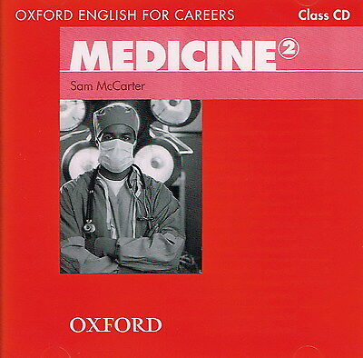 Oxford English for Careers MEDICINE 2 Class CD by Sam McCarter @NEW & SEALED@