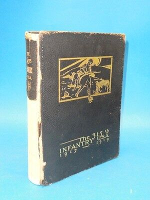The Official History of the 315th Infantry USA 1917 - 1919 * 1st Ed. 1920