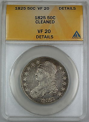 1825 Bust Silver Half Dollar ANACS VF-20 Details O-113 Cleaned Coin