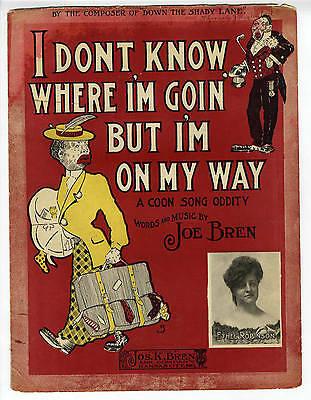 BLACK MEMORABILIA Sheet Music 1905 Don't Know Where I'm Goin But On My Way