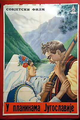 In Mountains Of Jugoslavija Russian 1946 1St Exyugoslav After Wwii Movie! Poster