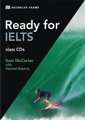 Macmillan Exams READY FOR IELTS Class Audio CD's (3) by Sam McCarter @BRAND NEW@