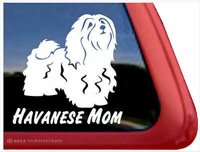 Havanese Mom ~  High Quality Havanese Dog Window Decal Sticker