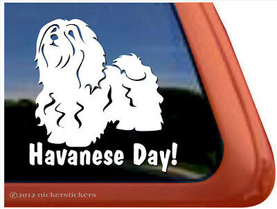 Havanese Day! ~  High Quality Havanese Dog Window Decal Sticker