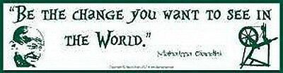 BUMPER STICKER - BE THE CHANGE YOU WISH TO  Wicca Witch Pagan Goth Punk Charmed