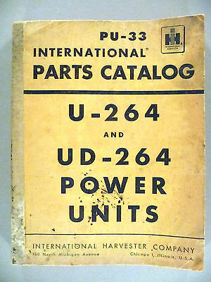 International Harvester PU-33 Parts CATALOG for U-264 & UD-264 -- 1956