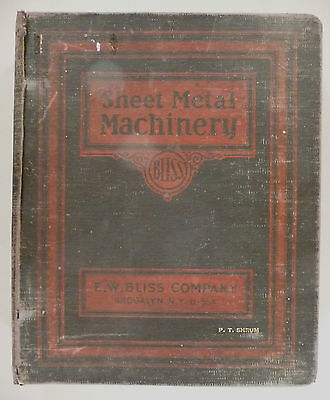 Bliss Sheet Metal Machinery CATALOG - 1926 ~~ large hardcover, about 400 pages