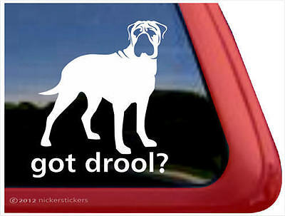 Got Drool? ~ High Quality Vinyl Bullmastiff Dog Window Decal Sticker