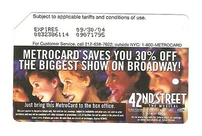 2003 42nd Steet Musical Metrocard Expired 2004 Collectible NYC SUBWAY Broadway