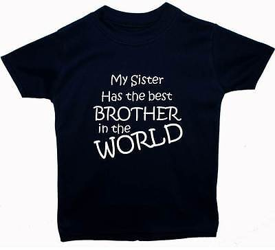 My Sister Has The Best Brother Baby/ChildrenT-Shirt/Top Newborn-5y AcceGift Girl
