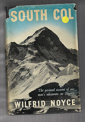 South Col Wilfred Noyce. Everest Climbing