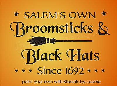 STENCIL Salem Broomsticks Since 1692 Black Hats Stars Witch Halloween Wicca Sign