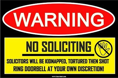 Funny Sign Stick Decal (No Soliciting)  Decal Sticker 4x6 adult prank