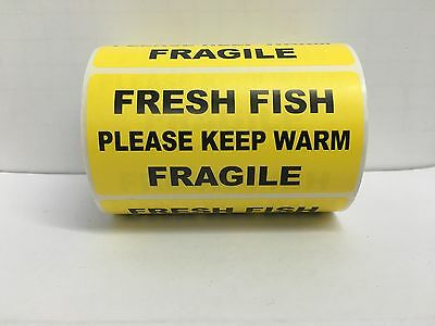 500 Labels of 4x2 Yellow FRESH FISH PLEASE KEEP WARM FRAGILE Special Handling