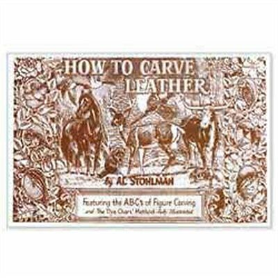 How To Carve Leather Book By Al Stohlman 6047-00