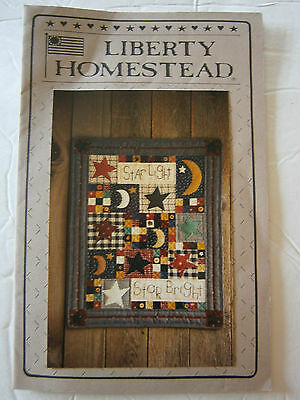 Liberty Homestead Star Light Star Bright  Quilt Sewing Wall Hanging Pattern NEW