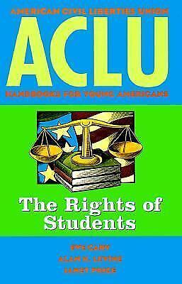 ACLU ~ 1997 ~ Handbook for Young Americans ~ The Rights of Students ~ Cary