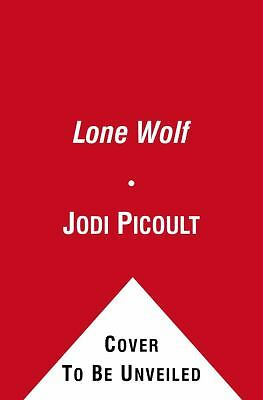 Lone Wolf by Jodi Picoult (2012, Hardcover) 1439102740
