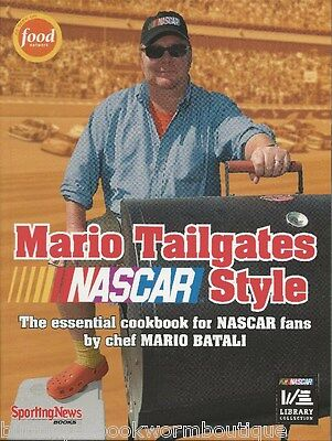 Mario Tailgates NASCAR Style NEW Batali COOKBOOK Recipes FOOD Stock Car CHEW