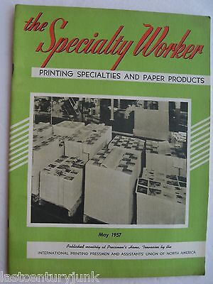 The Specialty Worker Printing Specialties & Paper Products May 1957
