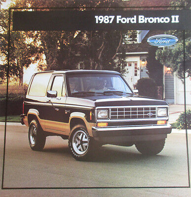 Good Condition 1987 FORD BRONCO II BROCHURE 87