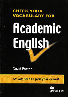 CHECK YOUR VOCABULARY FOR ACADEMIC ENGLISH | David Porter @New book@ PASS EXAMS!