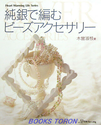 Silver Beads Accessories /Japanese Beads Crochet Jewelry Pattern Book