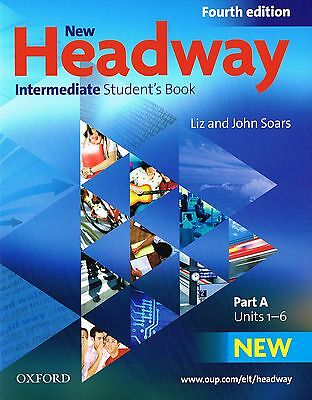 Oxford NEW HEADWAY Intermediate FOURTH EDITION Student's Book A Units 1-6 @NEW@