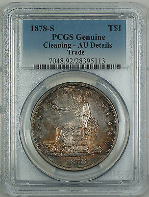 1878-S Silver Trade Dollar $1 PCGS Genuine AU Details (Cleaning) GBr