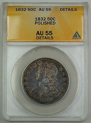 1832 Capped Bust Silver Half Dollar Coin 50c ANACS AU-55 Details Polished GBr