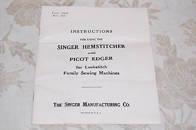 Hemstitcher & Picot Edger Instruction Manual for Singer Featherweight 221 Sewing