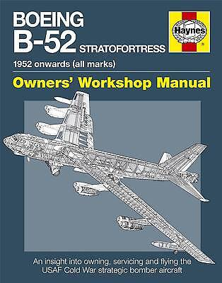 Boeing B-52 Stratofortress Haynes Aircraft Manual H5259