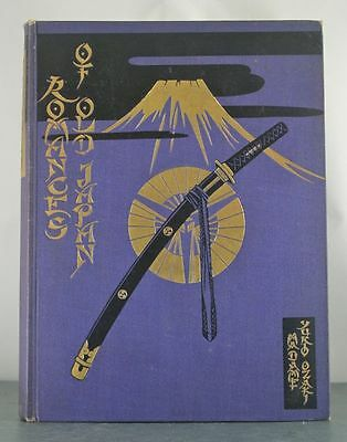 Romances of Old Japan. Rendered into English from Japanese sources.