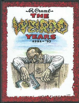 R.CRUMB THE WEIRDO YEARS 1981 to 1993