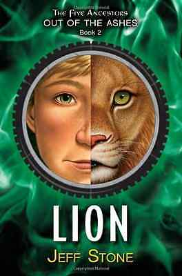Lion (Five Ancestors Out of the Ashes Series #2) - Hardcover NEW Jeff Stone 2013