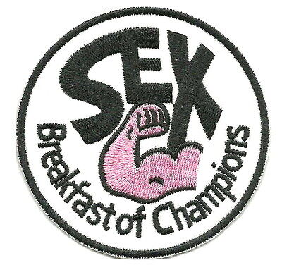 us seller SEX BREAKFAST OF CHAMPIONS funny On Patch Iron Sew On Embroidered 1591