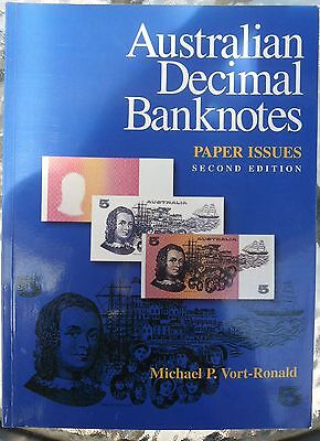 AUSTRALIAN DECIMAL BANKNOTES by Mick Vort Ronald..Very Good Copy.416 Pages