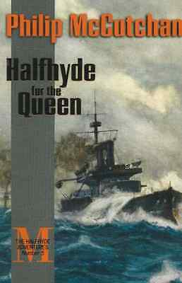 Halfhyde for the Queen - Paperback NEW Philip McCutcha 2005-01-25