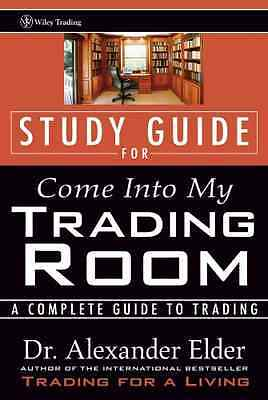Come Into My Trading Room: A Complete Guide to Trading  - Paperback NEW Elder, A