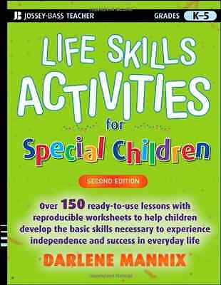 Life Skills Activities for Special Children - Paperback NEW Mannix, Darlene 2009