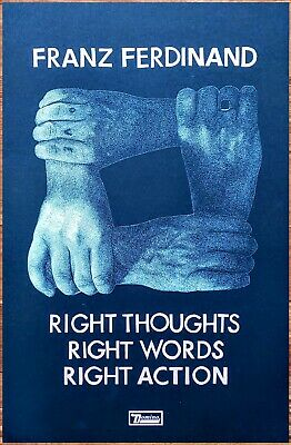 FRANZ FERDINAND Right Thoughts Words Action Ltd Ed Discontinued RARE New Poster!