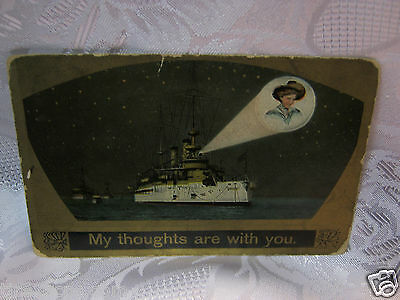 Navy Ship  1909 My thoughts are with you Old  Postcard